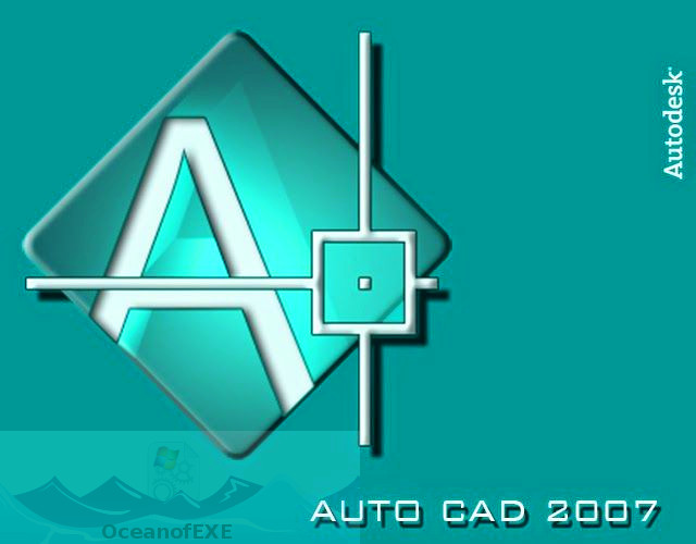 Autocad 2007 Free Download Oceanofexe